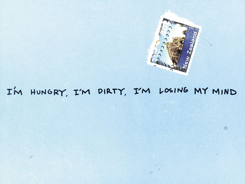 """I'm hungry, I'm dirty, I'm losing my mind"" – Postkarte"