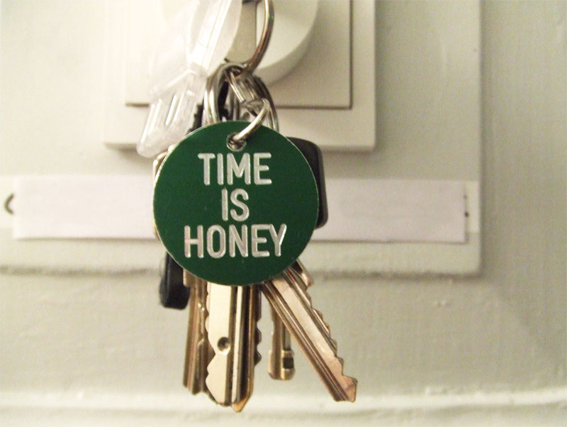 """time is honey""