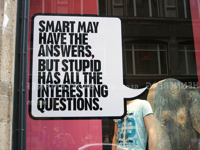 """smart and stupid"" – gefunden in Hamburg"